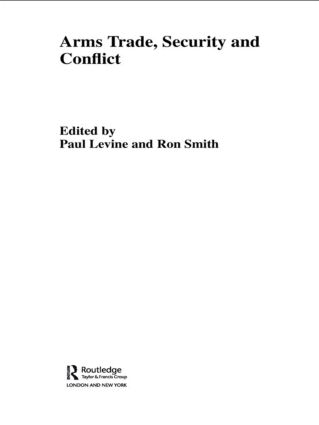 The Arms Trade, Security and Conflict book cover