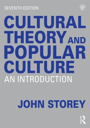 Cultural Theory and Popular Culture: An Introduction book cover