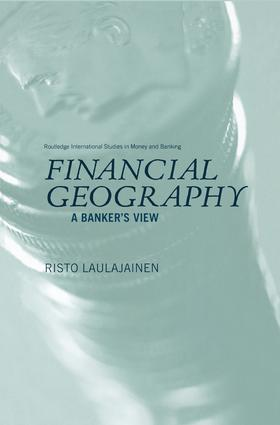 Financial Geography: A Banker's View book cover