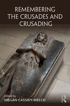 Remembering the Crusades and Crusading (Paperback) book cover