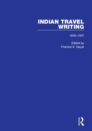 Indian Travel Writing, 1830-1947: 1st Edition (Hardback) book cover