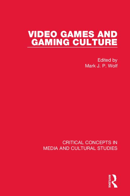 Video Games and Gaming Culture: 1st Edition (Hardback) book cover