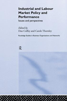 Industrial and Labour Market Policy and Performance: Issues and Perspectives book cover