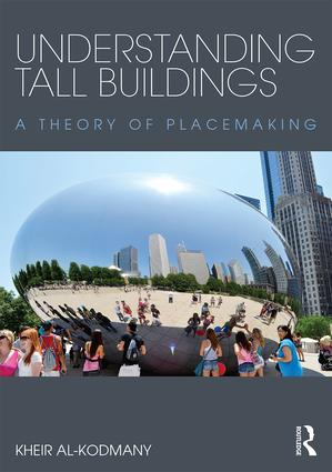 Understanding Tall Buildings: A Theory of Placemaking book cover