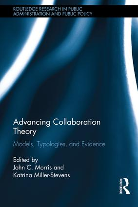 Advancing Collaboration Theory: Models, Typologies, and Evidence book cover