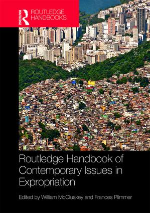 Routledge Handbook of Contemporary Issues in Expropriation: 1st Edition (Hardback) book cover