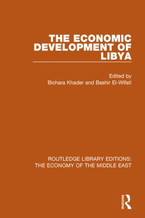 The Economic Development of Libya (RLE Economy of Middle East) book cover