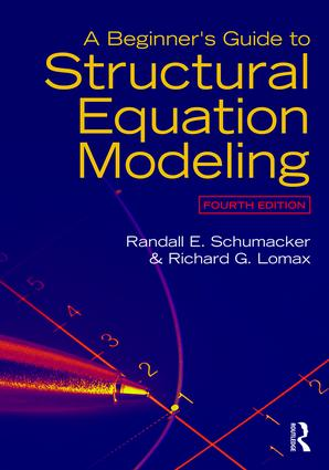A Beginner's Guide to Structural Equation Modeling: Fourth Edition book cover