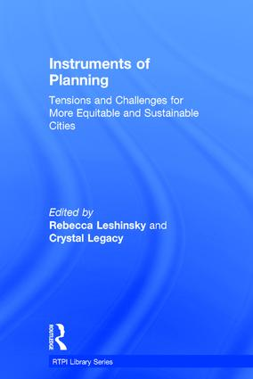 Instruments of Planning: Tensions and challenges for more equitable and sustainable cities book cover
