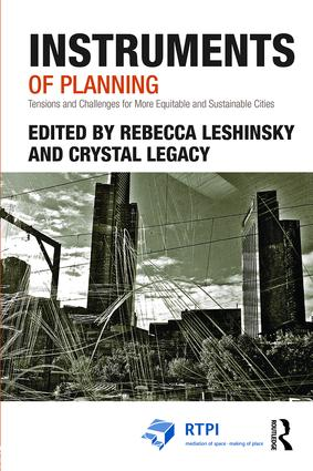 Instruments of Planning: Tensions and challenges for more equitable and sustainable cities, 1st Edition (e-Book) book cover