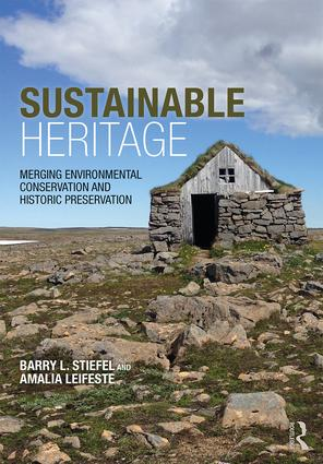 Sustainable Heritage: Merging Environmental Conservation and Historic Preservation book cover