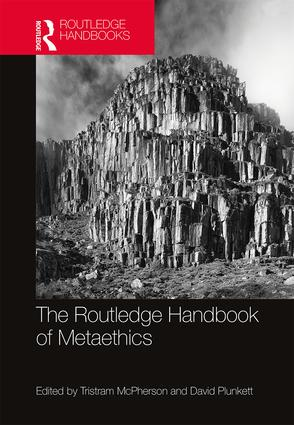 The Routledge Handbook of Metaethics book cover