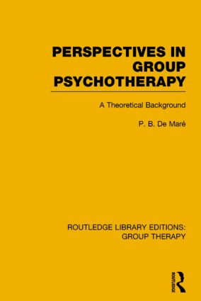 Perspectives in Group Psychotherapy: A Theoretical Background book cover