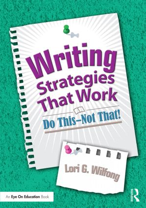 Writing Strategies That Work: Do This--Not That! book cover