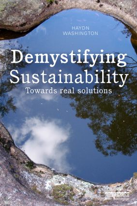 Demystifying Sustainability: Towards Real Solutions, 1st Edition (Paperback) book cover