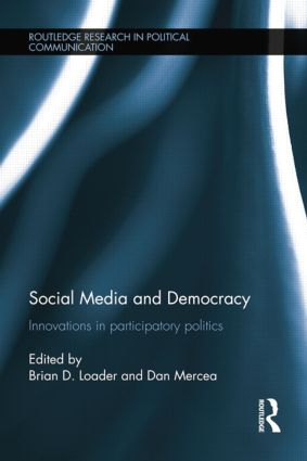 Social Media and Democracy: Innovations in Participatory Politics book cover
