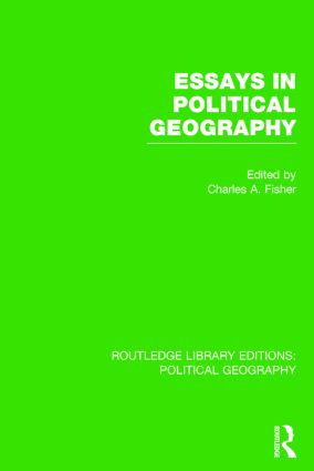 Essays in Political Geography (Routledge Library Editions: Political Geography) book cover