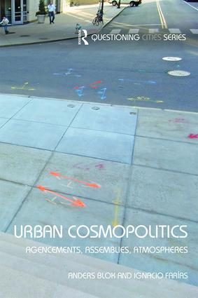 Urban Cosmopolitics: Agencements, assemblies, atmospheres, 1st Edition (Paperback) book cover