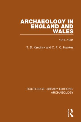 Archaeology in England and Wales 1914 - 1931 book cover