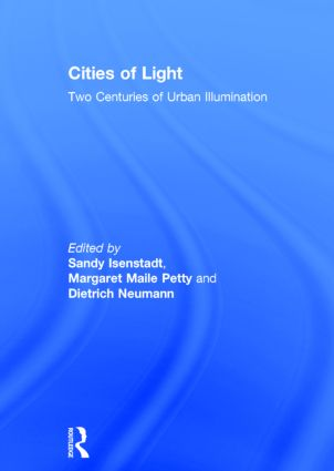 Cities of Light: Two Centuries of Urban Illumination book cover