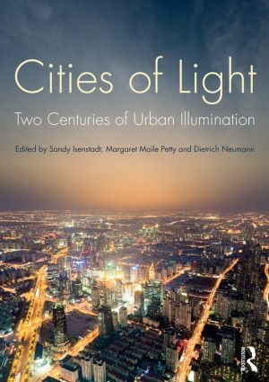 Cities of Light: Two Centuries of Urban Illumination (Paperback) book cover