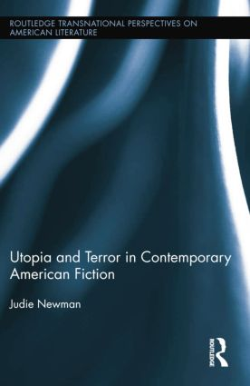 Utopia and Terror in Contemporary American Fiction: 1st Edition (Paperback) book cover
