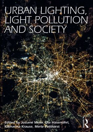 Urban Lighting, Light Pollution and Society: 1st Edition (Paperback) book cover