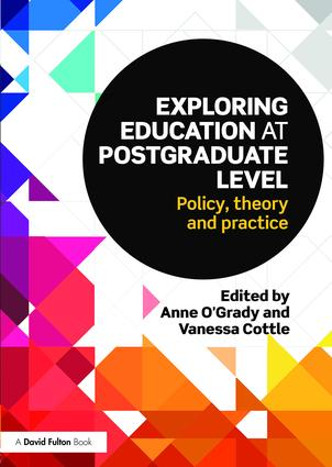 Exploring Education at Postgraduate Level: Policy, theory and practice, 1st Edition (Paperback) book cover