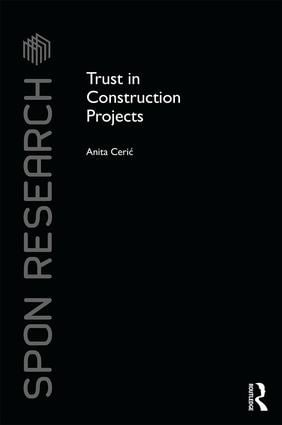 Trust in Construction Projects (Hardback) book cover