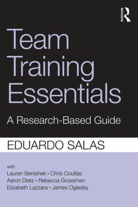 Team Training Essentials: A Research-Based Guide, 1st Edition (Paperback) book cover