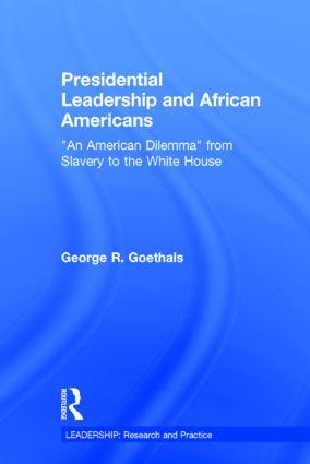 Presidential Leadership and African Americans: