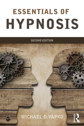 Essentials of Hypnosis: 2nd Edition (Paperback) book cover