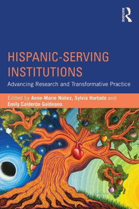 Hispanic-Serving Institutions: Advancing Research and Transformative Practice, 1st Edition (Paperback) book cover