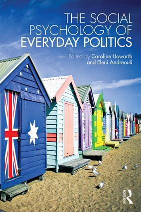 The Social Psychology of Everyday Politics: 1st Edition (Paperback) book cover