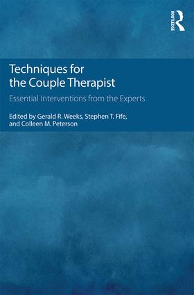 Techniques for the Couple Therapist: Essential Interventions from the Experts, 1st Edition (Paperback) book cover