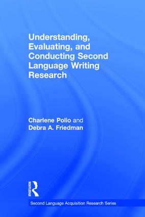 Understanding, Evaluating, and Conducting Second Language Writing Research: 1st Edition (Hardback) book cover