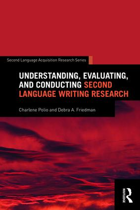 Understanding, Evaluating, and Conducting Second Language Writing Research: 1st Edition (Paperback) book cover