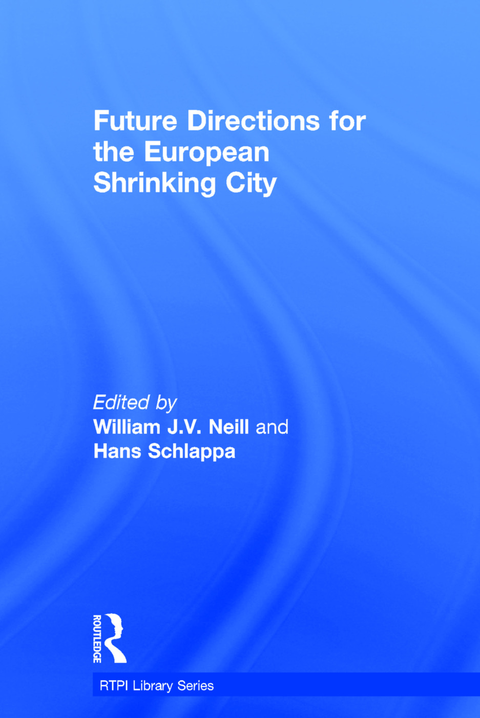 Future Directions for the European Shrinking City book cover