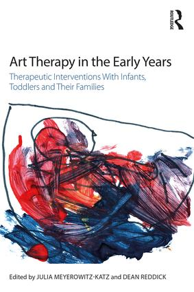 Art Therapy in the Early Years: Therapeutic interventions with infants, toddlers and their families, 1st Edition (Paperback) book cover