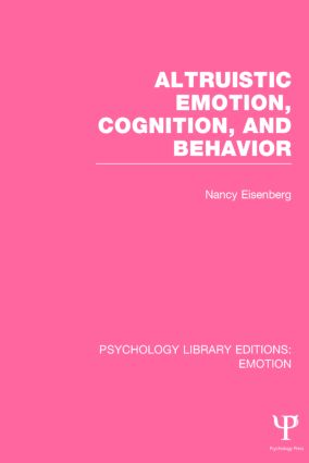 Altruistic Emotion, Cognition, and Behavior book cover
