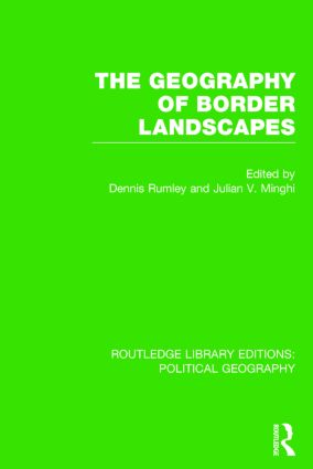 The Geography of Border Landscapes (Routledge Library Editions: Political Geography) book cover