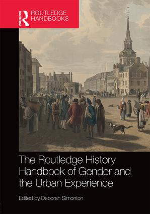 The Routledge History Handbook of Gender and the Urban Experience book cover