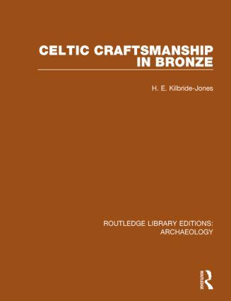 Celtic Craftsmanship in Bronze book cover
