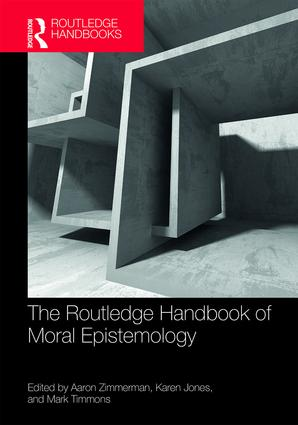 The Routledge Handbook of Moral Epistemology book cover