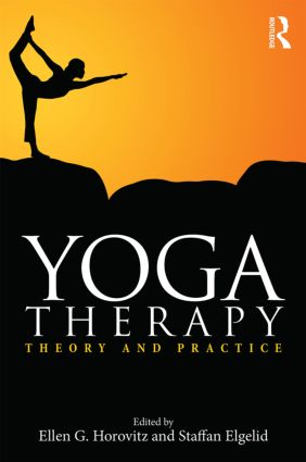 Yoga Therapy: Theory and Practice, 1st Edition (Paperback) book cover