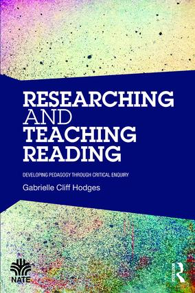 Researching and Teaching Reading: Developing pedagogy through critical enquiry, 1st Edition (Paperback) book cover