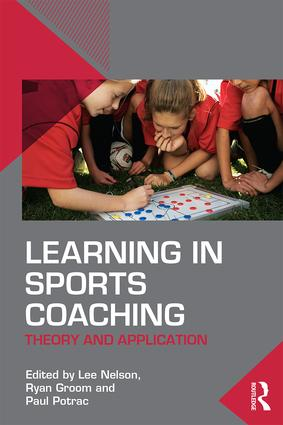 Learning in Sports Coaching: Theory and Application (Paperback) book cover