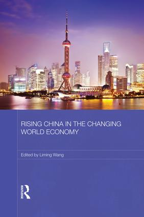 Rising China in the Changing World Economy book cover