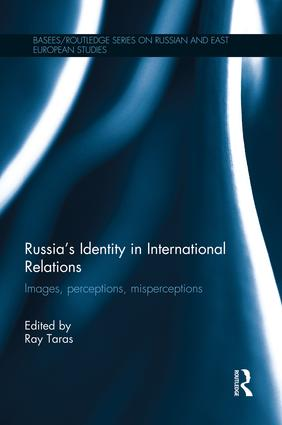 Russia's Identity in International Relations: Images, Perceptions, Misperceptions, 1st Edition (Paperback) book cover