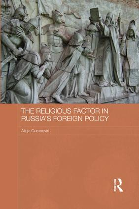 The Religious Factor in Russia's Foreign Policy